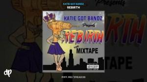 Katie Got Bandz - Gangsta Bitch